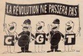 CGT (פדרציית האיגודים המקצועיים בשליטת המפלגה הקומוניסטית): המהפכה לא תעבור